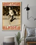 [LIMITED] Poster Running I don't stop when I am tired I stop when I am done
