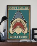 [LIMITED] Poster Shark don't tell me what to do