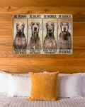 [LIMITED] Poster Weimaraner be strong be brave be humble be badass