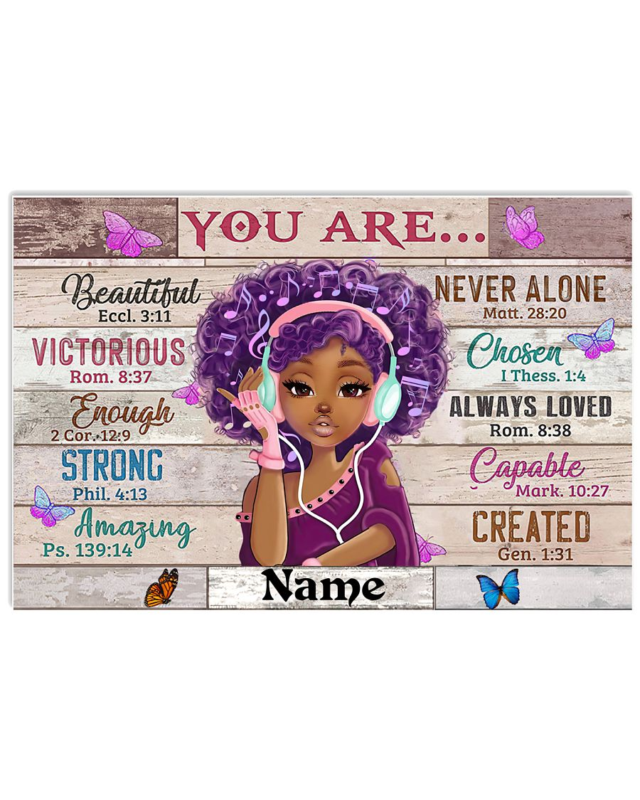 Black girl you are beautiful victorious enough strong amazing poster